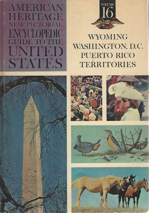 American Heritage New Pictorial Encyclopedic Guide to the United States:  Volume 16   (1965)