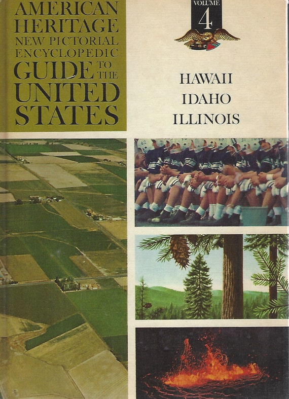 American Heritage New Pictorial Encyclopedic Guide to the United States:  Volume 4   (1965)