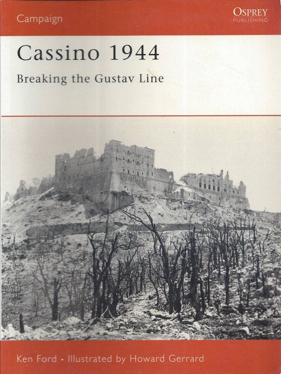 Cassino 1944: Breaking the Gustav Line by Ken Ford (Osprey-Campaign)  (Paperback)