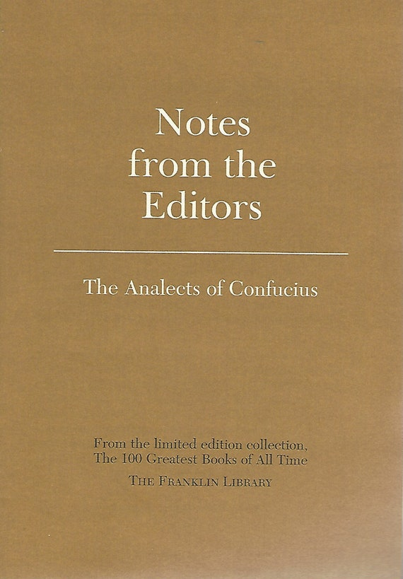 Franklin Library  Notes From the Editors; 100 Greatest Books; The Analects of Confucius