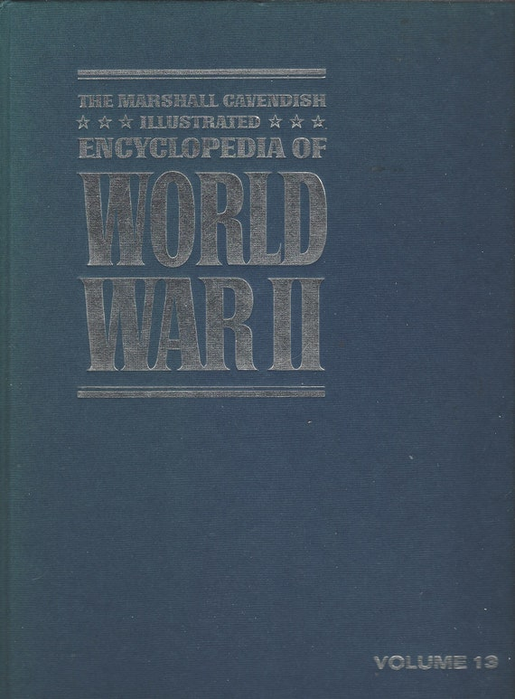 The Marshal Cavendish Illustrated Encyclopedia of World War II  (Volume 13)  Russian Steamroller  (1972)