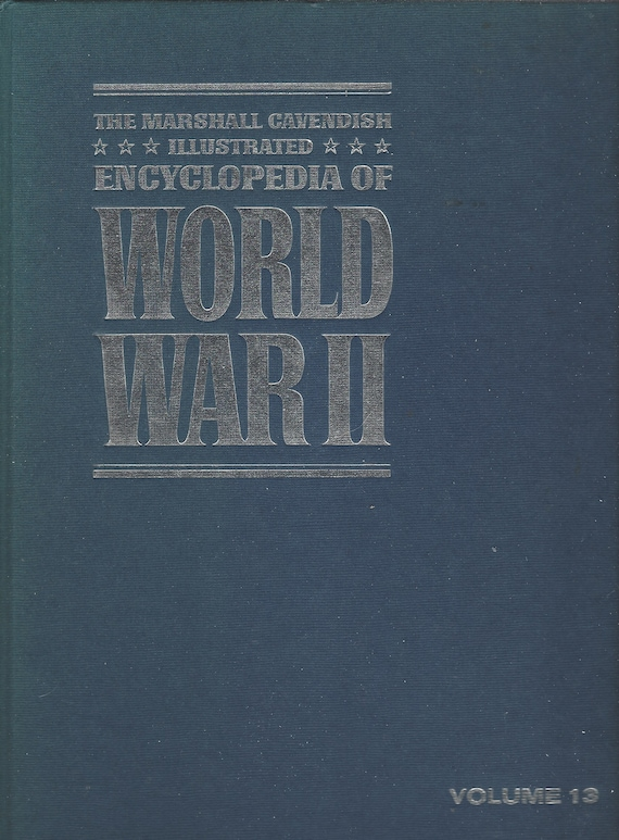 The Marshal Cavendish Illustrated Encyclopedia of World War II  (Volume 12)  D-Day and After (1972)