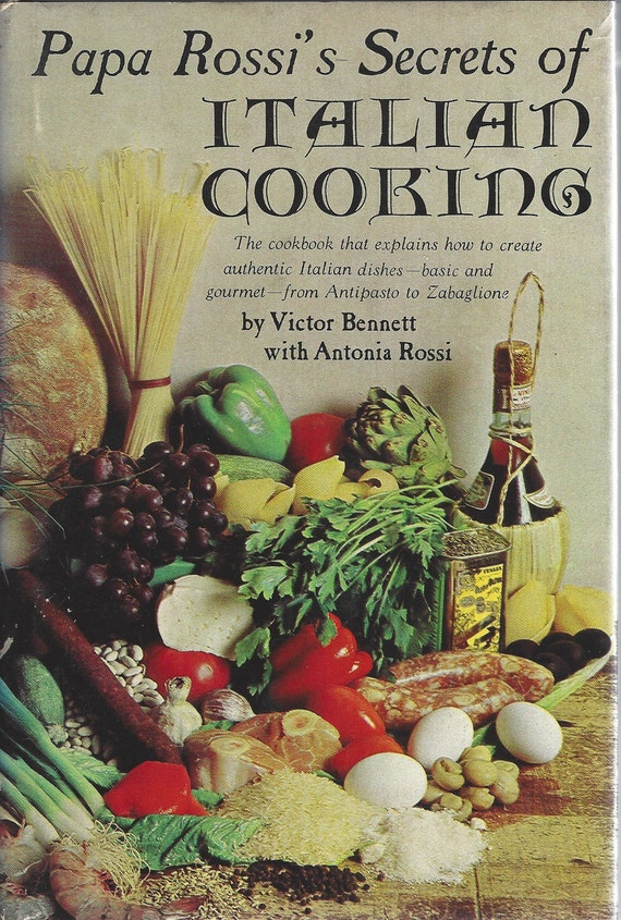 Papa Rossi's Secrets Of Italian Cooking By Victor Bennett (1969) (Hardcover)