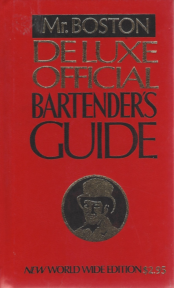 Mr. Boston Deluxe Official Bartender's Guide  New World Wide Edition 1976