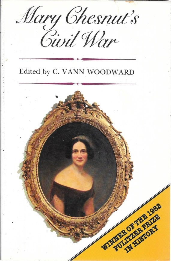 Mary Chestnut's Civil War (Soft Cover)