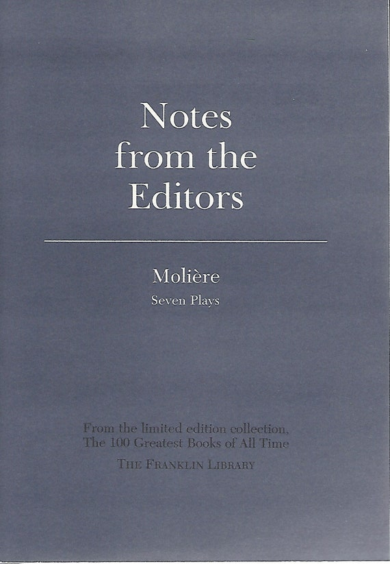 Franklin Library  Notes From the Editors; 100 Greatest Books; Moliere Seven Plays
