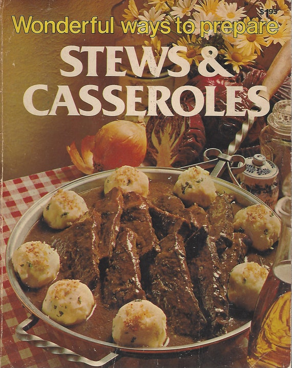 Wonderful Ways to Prepare Stews and Casseroles by Jo Ann Shirley   Softcover (1978)