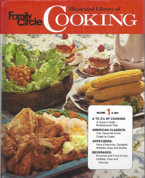 The Family Circle Illustrated Library of Cooking Volume 1