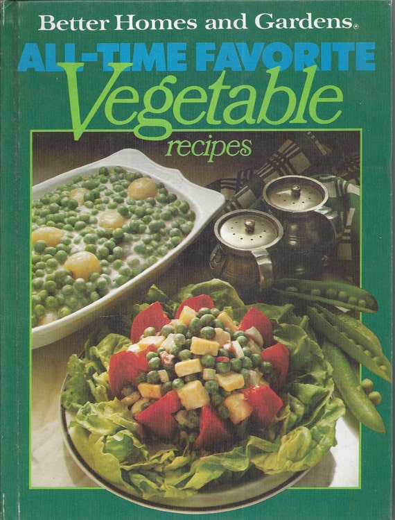 Better Homes and Gardens: All-Time Favorite Vegetable Recipes Cook Book (Hardcover)