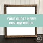Allison W. - Custom Order