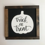 Trick or Treat | Black and White Pumpkin, Wood Sign with Modern Calligraphy for Gallery Wall, Shelf or Fall Decorating