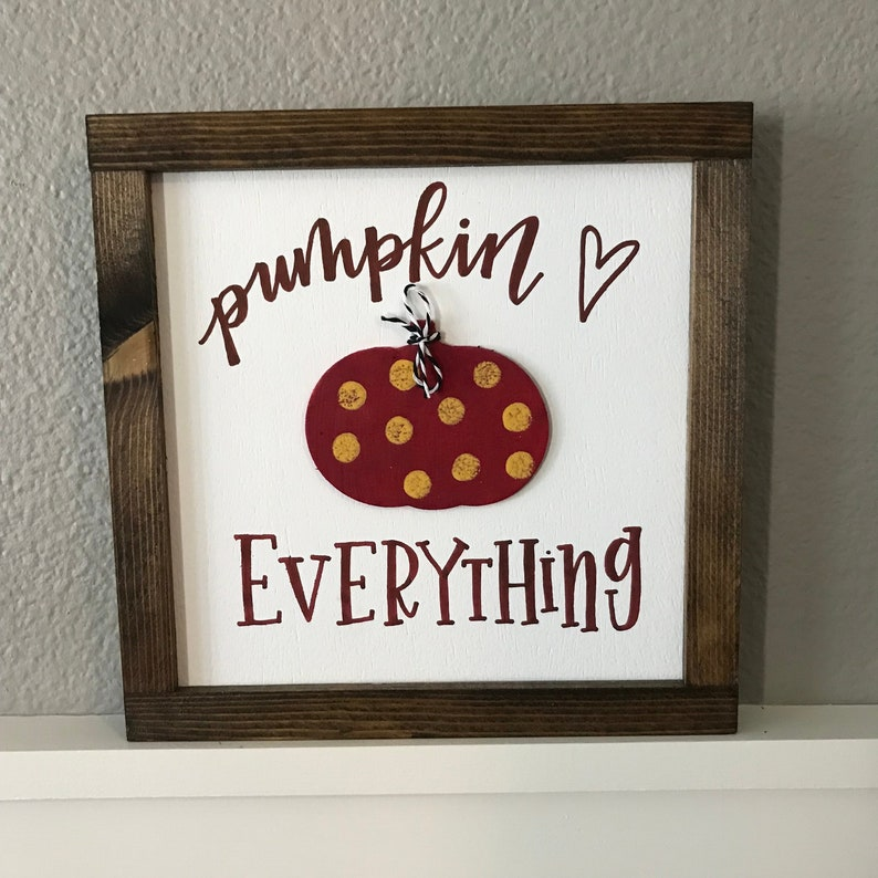 Pumpkin Everything  Burgundy Mustard and White Pumpkin Sign image 0