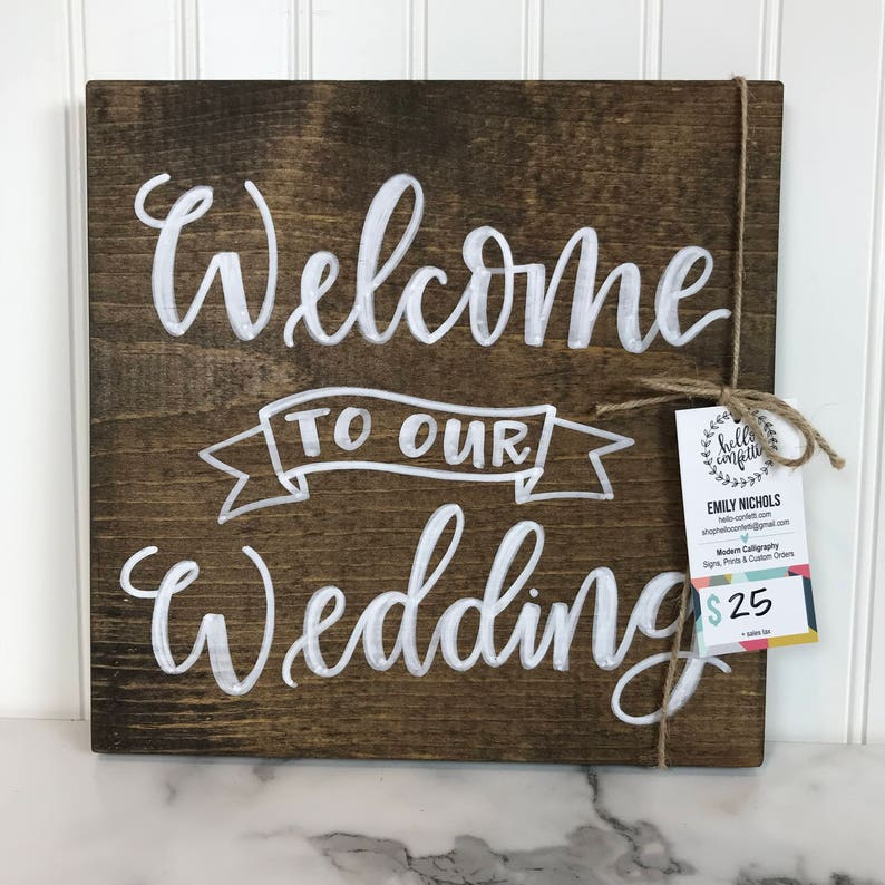 Welcome to Our Wedding  Walnut Stain and White Lettering  image 0