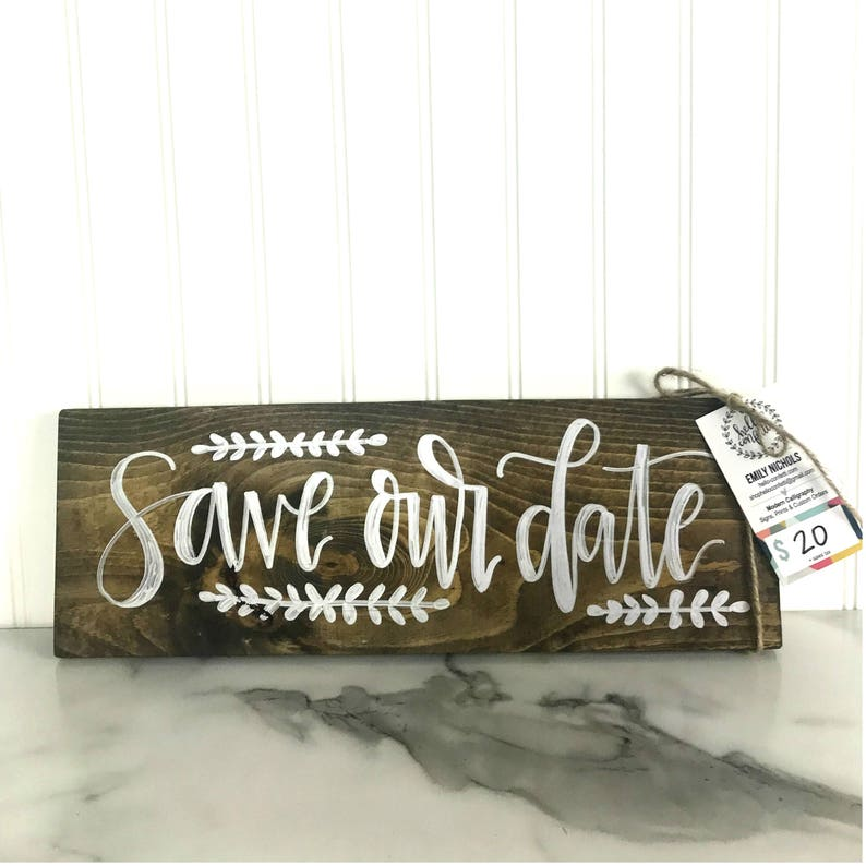 Save Our Date Wood Sign with Calligraphy  Walnut Stain and image 0