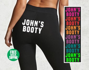 CUSTOM NAME'S BOOTY Leggings Black Pant Yoga Sexy Funny Squat Butt Ass Hot Girlfriend Fiance Wife Christmas Wedding Shower Gift Personalized