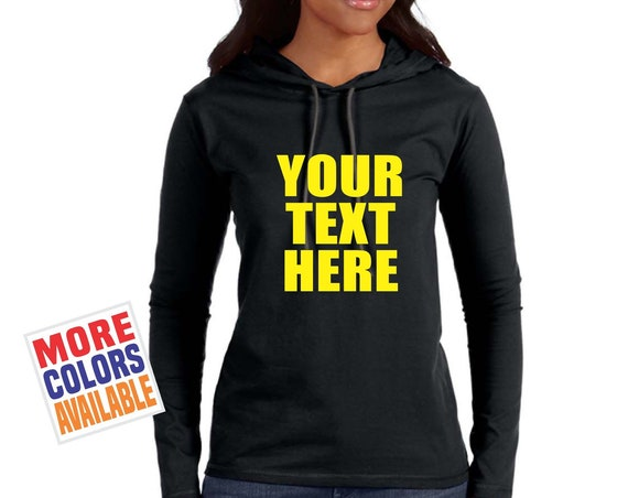 CUSTOM HOODIE Lightweight Pullover Hooded Long Sleeve T Shirt Personalized Customized Your Text Here Print Quote Team Group Bulk Fitted Sexy
