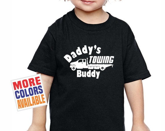 DADDY'S TOWING BUDDY Toddler T Shirt Tee Infant Youth Kids Birthday Gift Dad Fathers Day Funny Cute Tow Truck Driver Son Daughter Mater Boy