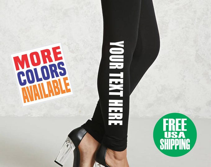 CUSTOM LEGGINGS Black Pants Workout Yoga Gym Lower Side Leg Your Text Here Personalized Customized Printed Team Sports Sexy Girl Wife Gift