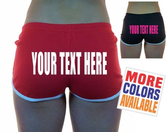 YOUR TEXT HERE Shorts Gym Work Out Retro Booty Cheeky Sexy Hot Custom Personalized Customized Name Hashtag Quote Fit Chick Red Black Pink