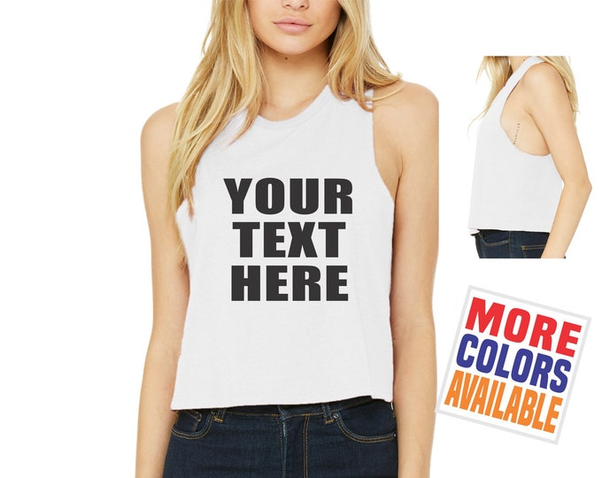 YOUR TEXT HERE Crop Top Tank T Shirt Tee Custom Personalized Customized Name Quote Gym Work Out Sexy Shower Gift Wife Side Boob Party Rave