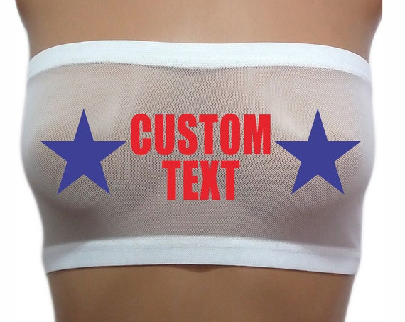 YOUR TEXT HERE Bandeau Tube Top Boob Sheer Bra Red White Blue Sexy Gift Wife Party See Thru 4th Of July American Stars Nipples Usa Custom