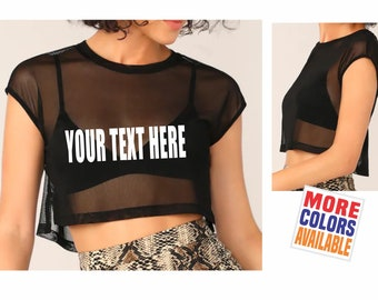 dfb53f8044cc YOUR TEXT HERE Sheer Crop Top T Shirt Tee Womens Sexy See Through Thru Boob  Tits Mesh Custom Personalized Rave College Party Wife Girl Gift