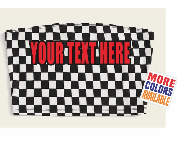 YOUR TEXT HERE Checkered Tube Top Cami Crop Shirt Bandeau Sexy Gift Customized Custom Print Personalized Word Race Flag Team Fan Tailgate