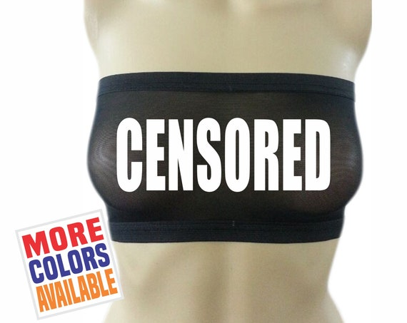 CENSORED Black Bandeau Tube Top Boob Sheer Bra Sexy Hot Warning Custom Halloween Gift Wife Fiance Girlfriend Costume Party Outfit See Thru