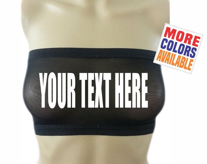 YOUR TEXT HERE Sheer Black Bandeau Tube Top Boob Bra Sexy Hot Wife Gift Lingerie Party See Thru Through Mesh Custom Personalized Words