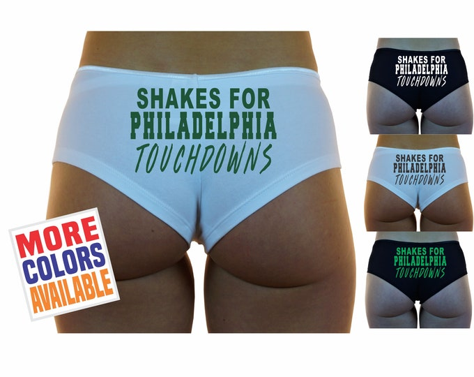SHAKES For PHILADELPHIA TOUCHDOWNS Boyshorts Underwear Panties Boy Shorts Undies Sexy Hot Funny Booty Butt Ass Wife Girlfriend Football City