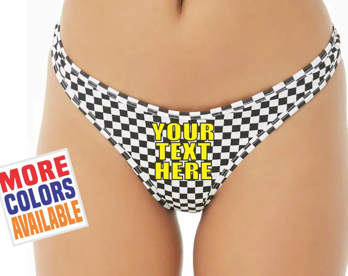 YOUR TEXT HERE Checkered Thong Underwear Panties Undies Sexy Hot Ass Black White Flag Custom Personalized Customized Racing Racer Wife Gift