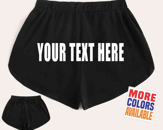YOUR TEXT HERE Solid Black Dolphin Shorts Gym Work Out Retro Booty Cheeky Sexy Hot Custom Personalized Customized Name Hashtag Quote Group