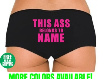 This Ass Belongs To Name Boyshorts Underwear Panties Boy Shorts Undies Sexy Hot Custom Personalized Customized Your Text Here Husband Gift