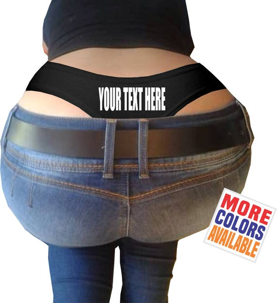 YOUR TEXT HERE Thong Panties Underwear Whale Tail Ass Butt Sexy Booty Birthday Girlfriend Wife Gift Anniversary Lingerie Custom Personalized