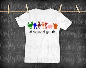 Toys SVG-Toys Squad Goals-movie Inspired svg-Cute SVG-Instant Download-Digital File-squad goals svg-funny svg-scrapbooking-baby-boy-girl