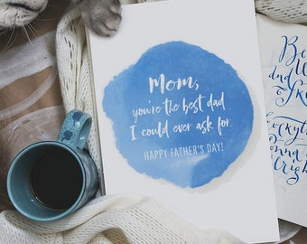 Father's Day Card / Father's Day Card for Mom / Single Mother Father's Day Card / Appreciate Mom on Father's Day Card / Digital Download