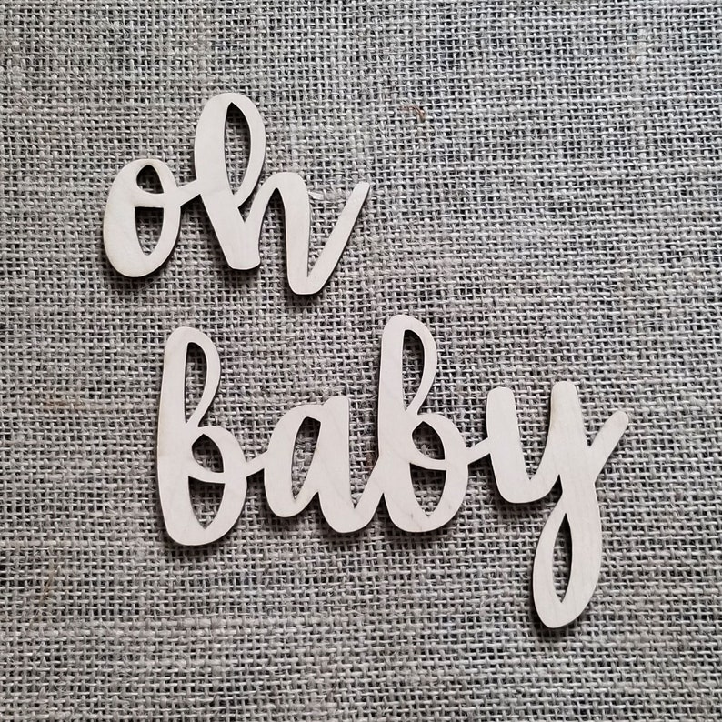Oh Baby Wood Sign Laser Cutout Oh Baby Sign Baby Shower Decor Modern Baby Shower Baby Announcement Pregnancy Banner Oh Baby Wooden