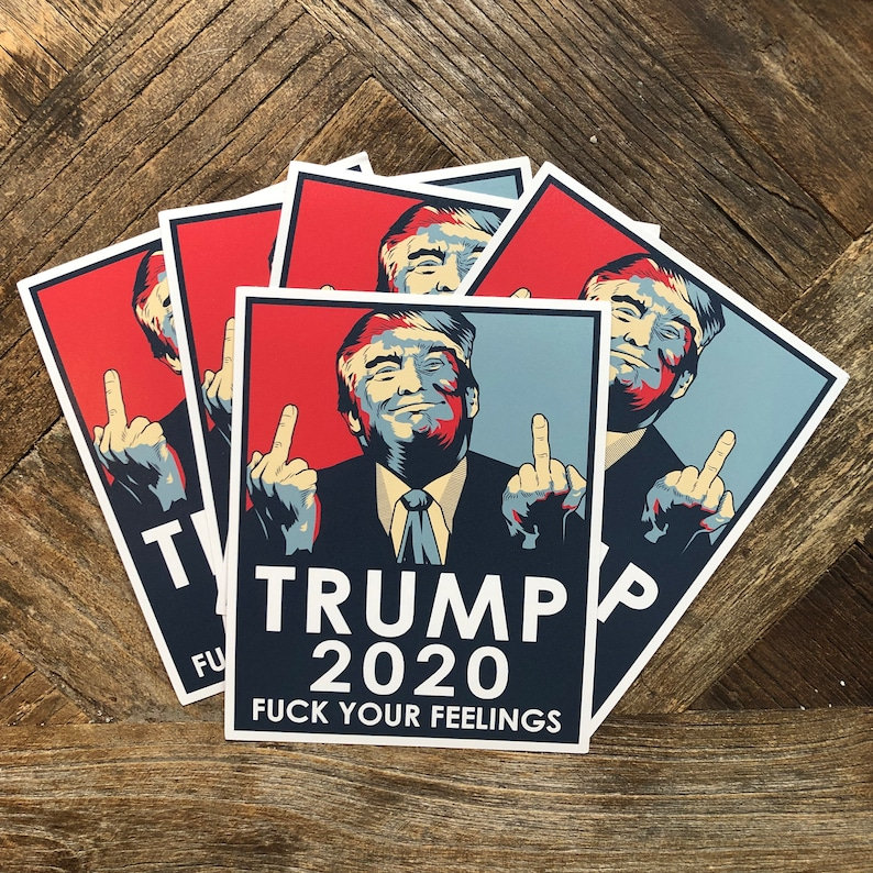 NEO Tactical Gear Trump 2020 FCK Your Feelings Vinyl Decal Made in The USA