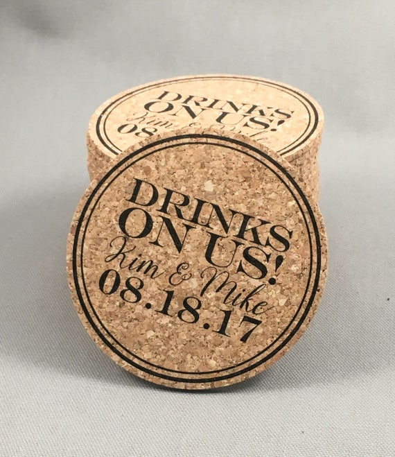 Wedding Cork Coaster: Drinks On Us Cork Coaster Wedding Favors Personalized With