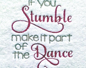 Personalised gift, embroidered towel with motivational message, great gift for friend or dancer