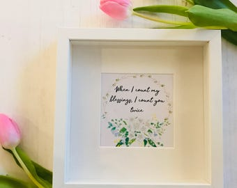 When I Count My Blessings Framed Print
