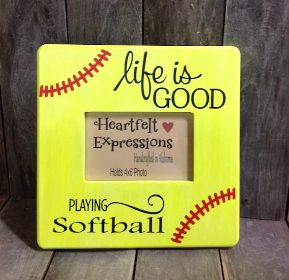 Life Is Good Softball Softball Picture Frame Etsy