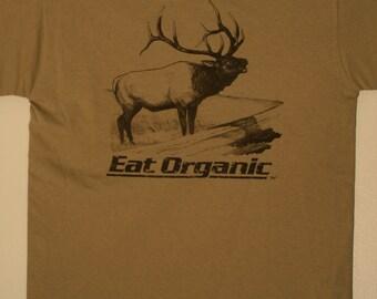 40b350ad12f Elk T-Shirt - Eat organic - hunting shirt - outdoors - wildlife - hunter -  hunting gift - bull elk