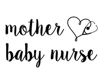 Mother Baby Nurse Decal