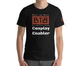 BTB Cosplay Enabler Short-Sleeve Unisex T-Shirt
