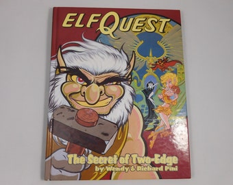 The Secret of Two Edge, Hardcover ElfQuest Graphic Novel Series Volume 6, Fiction