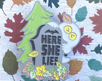Here She Lies - Enamel Pin [GLOW]