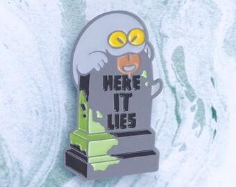 Here It Lies - Enamel Pin [GLOW]