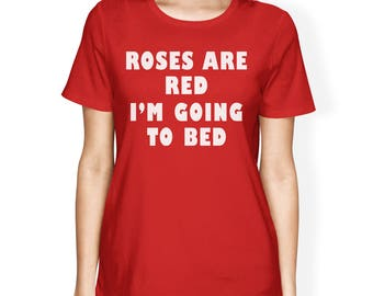 Roses Are Red Womens T-shirt Simple Graphic Shirt Funny Gifts [JCT237]