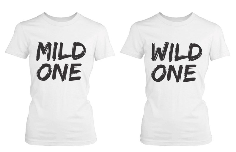 99f7a0e0a570 Cute Best Friend T Shirts - Mild One and Wild One - Funny BFF Matching  Shirts  FT027